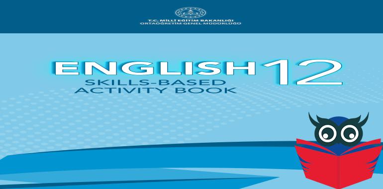 12. Sınıf İngilizce Beceri Temelli Etkinlik Kitabı Cevapları