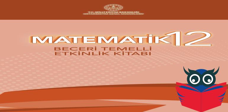 12. Sınıf Matematik Beceri Temelli Etkinlik Kitabı Cevapları